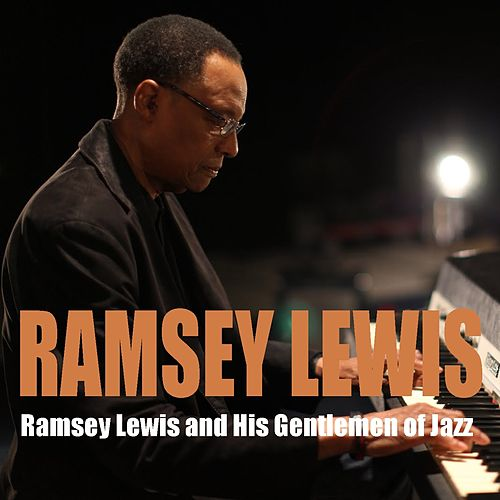Ramsey Lewis and His Gentlemen of Jazz by Ramsey Lewis