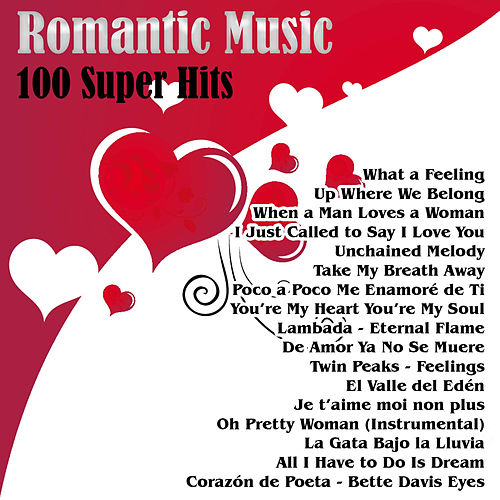 Romantic Music - 100 Super Hits by Various Artists