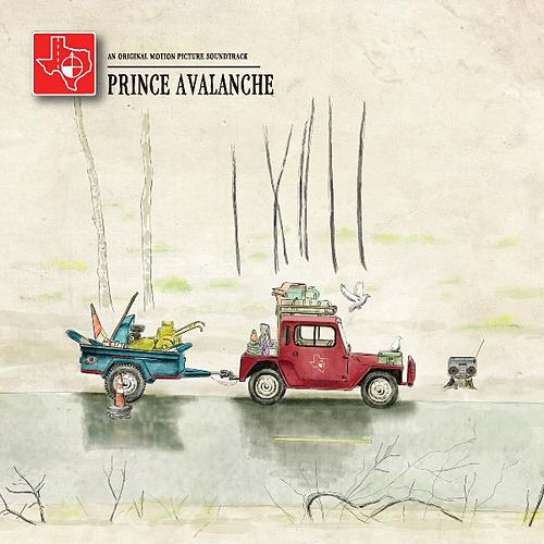 Prince Avalanche (An Original Motion Picture Soundtrack) de Explosions In The Sky