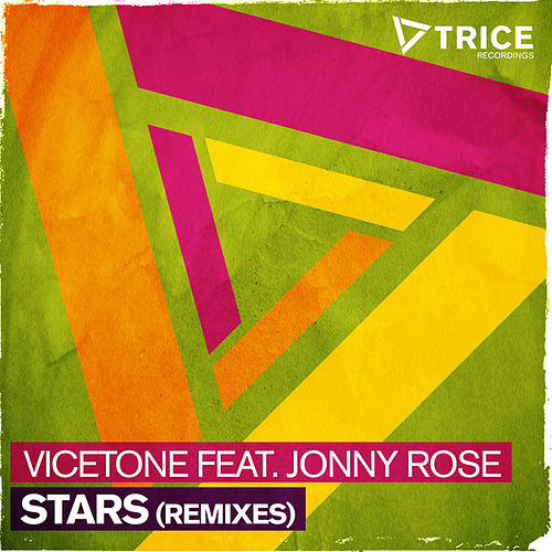 Stars (Remixes) by Vicetone