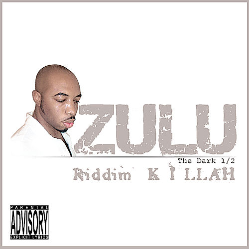 Riddim Killah by Zulu