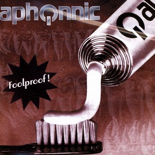 Foolproof! de Aphonnic