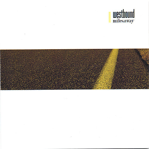 Miles Away by Westbound