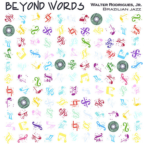 Beyond Words de Walter Rodrigues  Jr