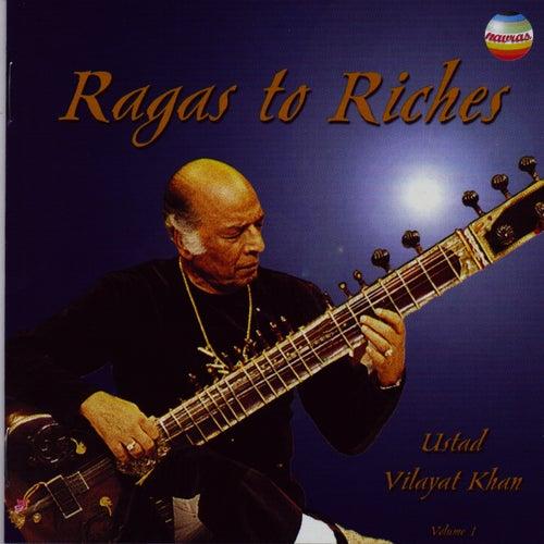 Ragas To Riches (Vol. 1) de Vilayat Khan