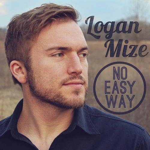 No Easy Way by Logan Mize