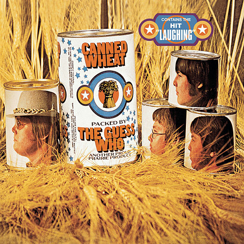 Canned Wheat de The Guess Who