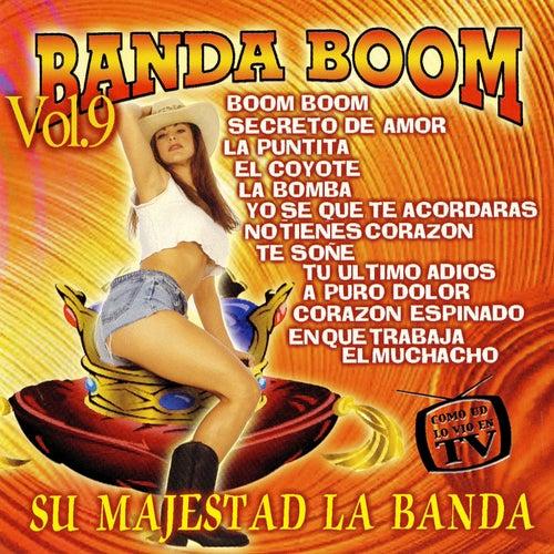 Su Majestad La Banda, Vol. 9 von Banda Boom