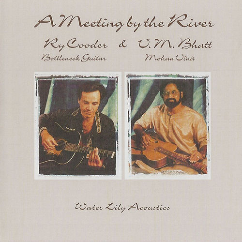A Meeting By The River de Ry Cooder