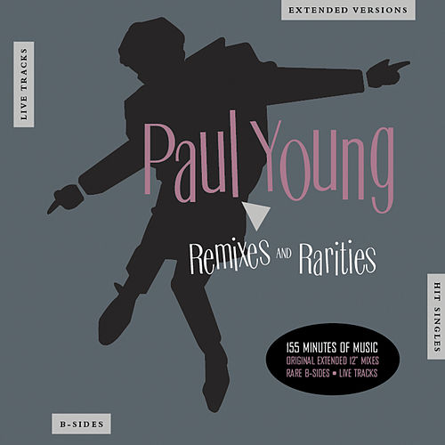 Remixes & Rarities von Paul Young