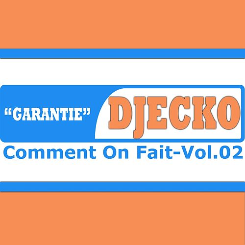Garantie - Comment on fait, vol. 2 di Djecko