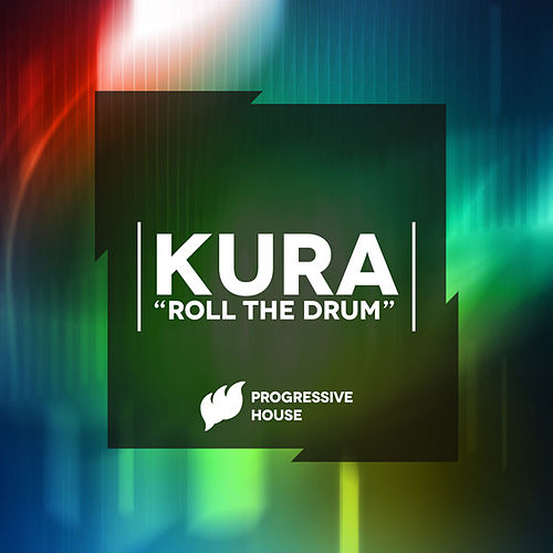 Roll the Drum de Kura