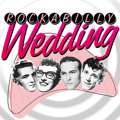 Rockabilly Wedding by Various Artists