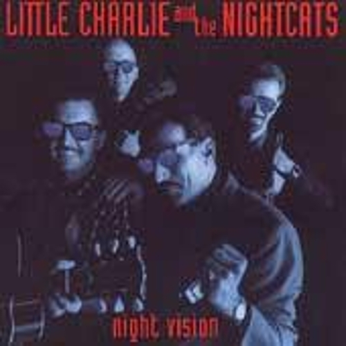 Night Vision by Little Charlie & the Nightcats