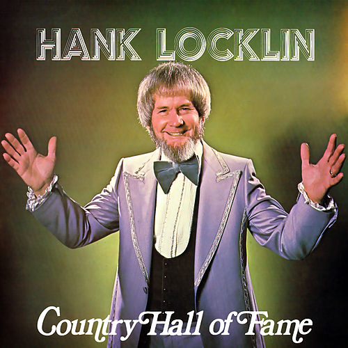 Country Hall of Fame de Hank Locklin