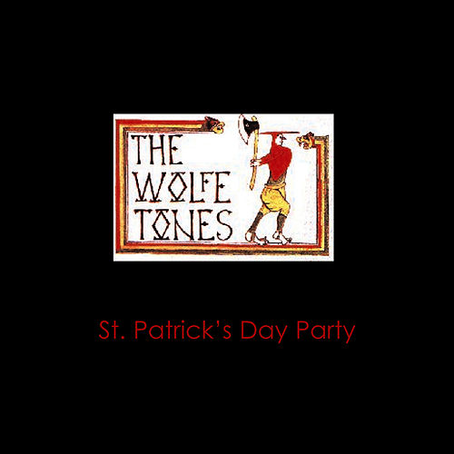 Download your St. Patrick's Day party by The Wolfe Tones