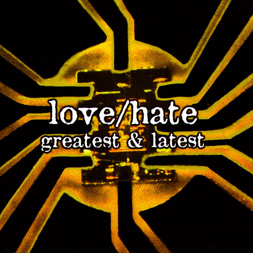 Greatest & Latest de Love/Hate