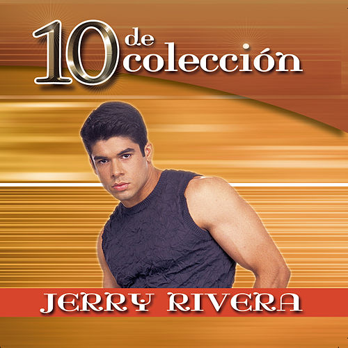 10 De Coleccion von Jerry Rivera