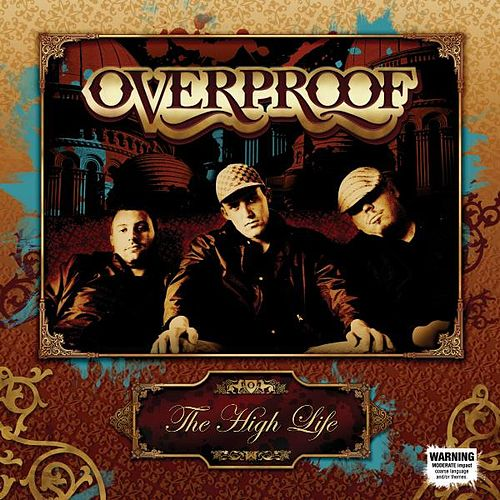 Overproof von High Life (Hip-Hop)