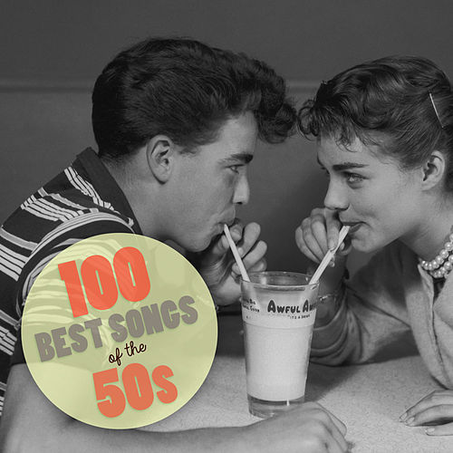 100 Best Songs Of The 50's di Various Artists