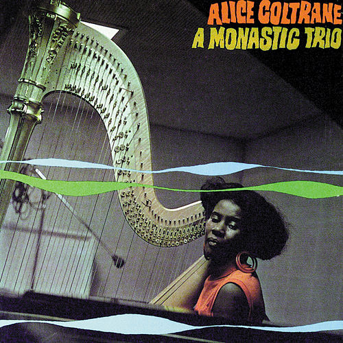 A Monastic Trio by Alice Coltrane