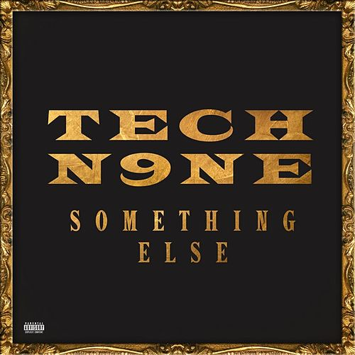 Something Else by Tech N9ne