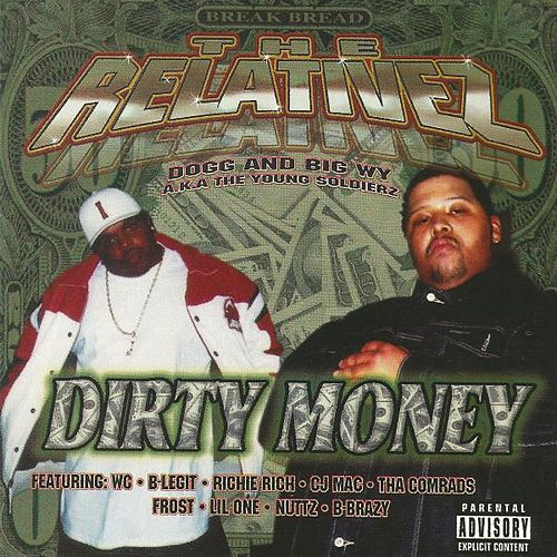 Dirty Money von The Relativez