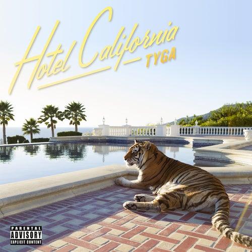 Hotel California von Tyga