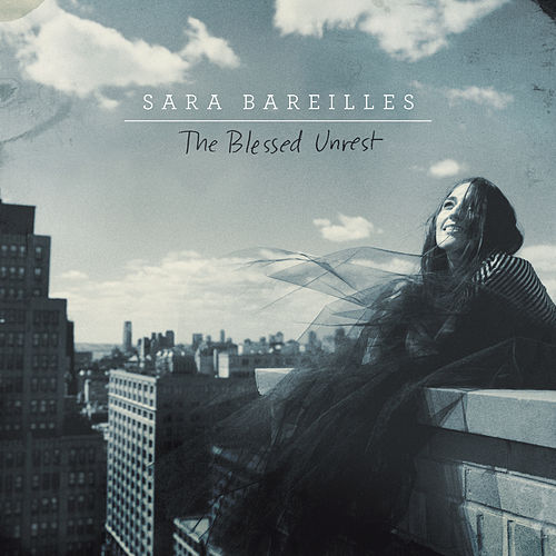 The Blessed Unrest von Sara Bareilles