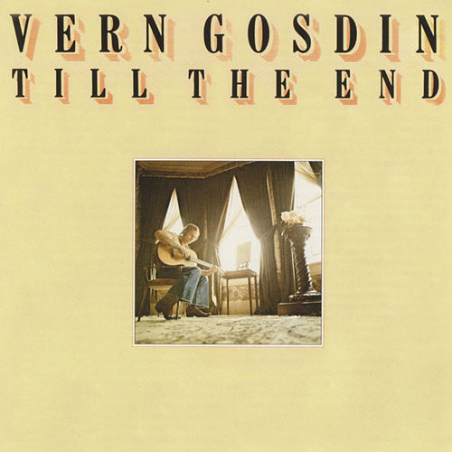 Till The End by Vern Gosdin