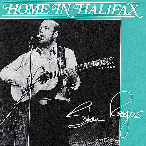 Home In Halifax by Stan Rogers