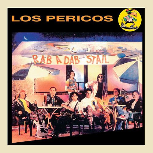 Rab A Dab Stail de Los Pericos