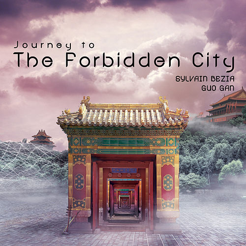 Journey to the Forbiden City de Guo Gan