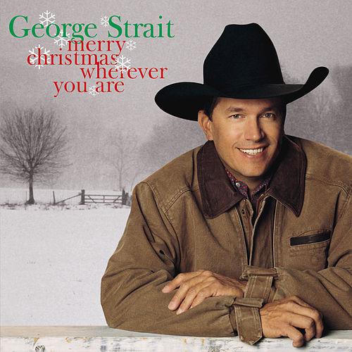 Merry Christmas Wherever You Are von George Strait