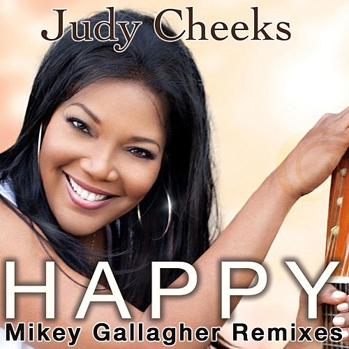 Happy: Mikey Gallagher Remixes de Judy Cheeks