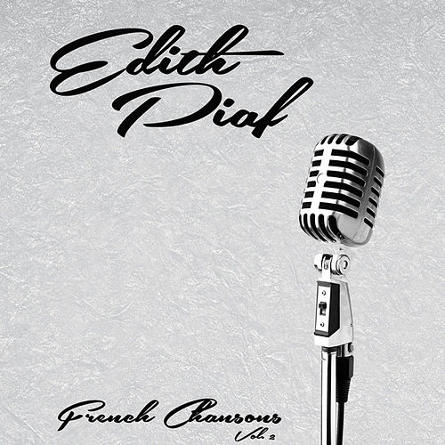 French Chansons, Vol. 2 de Edith Piaf