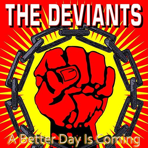 A Better Day Is Coming von The Deviants