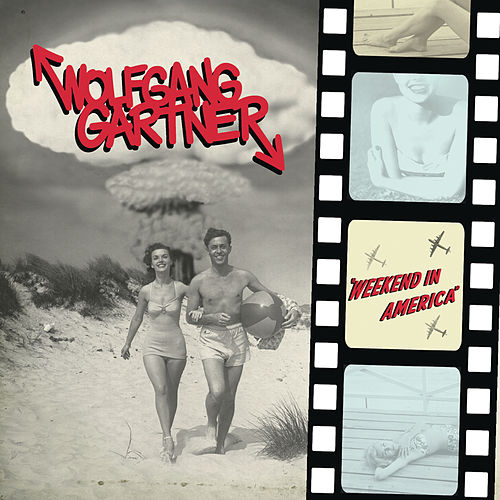 Weekend In America de Wolfgang Gartner