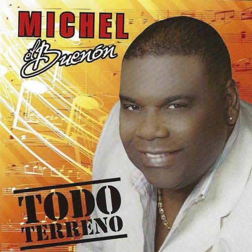 Todo Terreno de Michel El Buenon