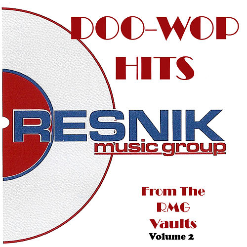 Doo-Wop Hits from the Rmg Vaults Volume 2 von Various Artists