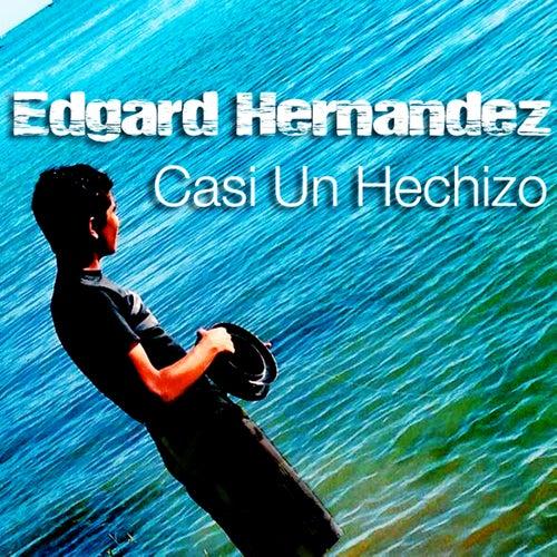 Casi Un Hechizo by Edgard Hernández