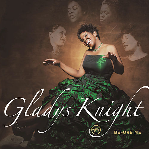 Before Me de Gladys Knight