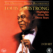 Highlights From His Decca Years by Louis Armstrong
