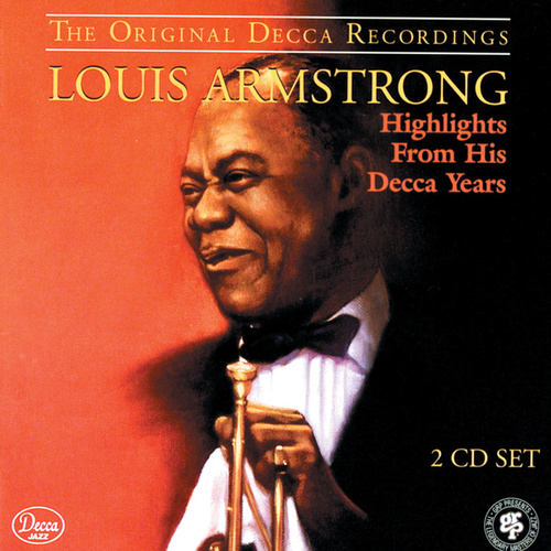 Highlights From His Decca Years von Louis Armstrong