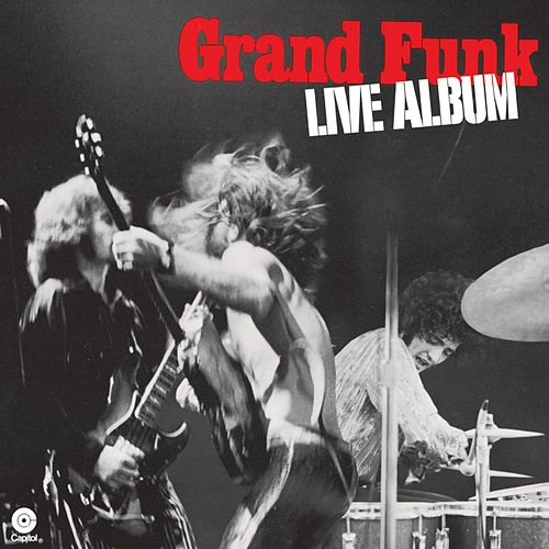 Live Album de Grand Funk Railroad