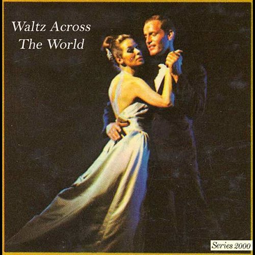 Waltz Across The World by Various Artists