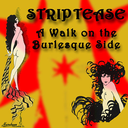 Striptease: A Walk On The Burlesque Side von Various Artists