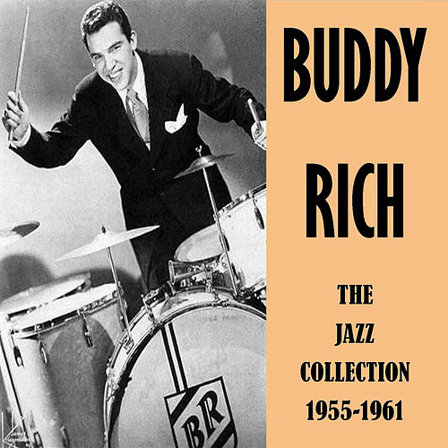 The Jazz Collection 1955-1961 by Buddy Rich