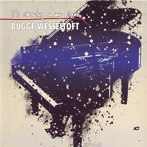 It's Snowing On My Piano (Streaming Version) von Bugge Wesseltoft