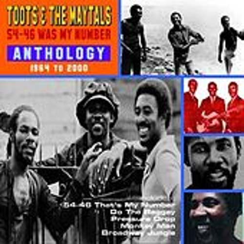 54-46 Was My Number: Anthology 1964-2000 by Toots and the Maytals